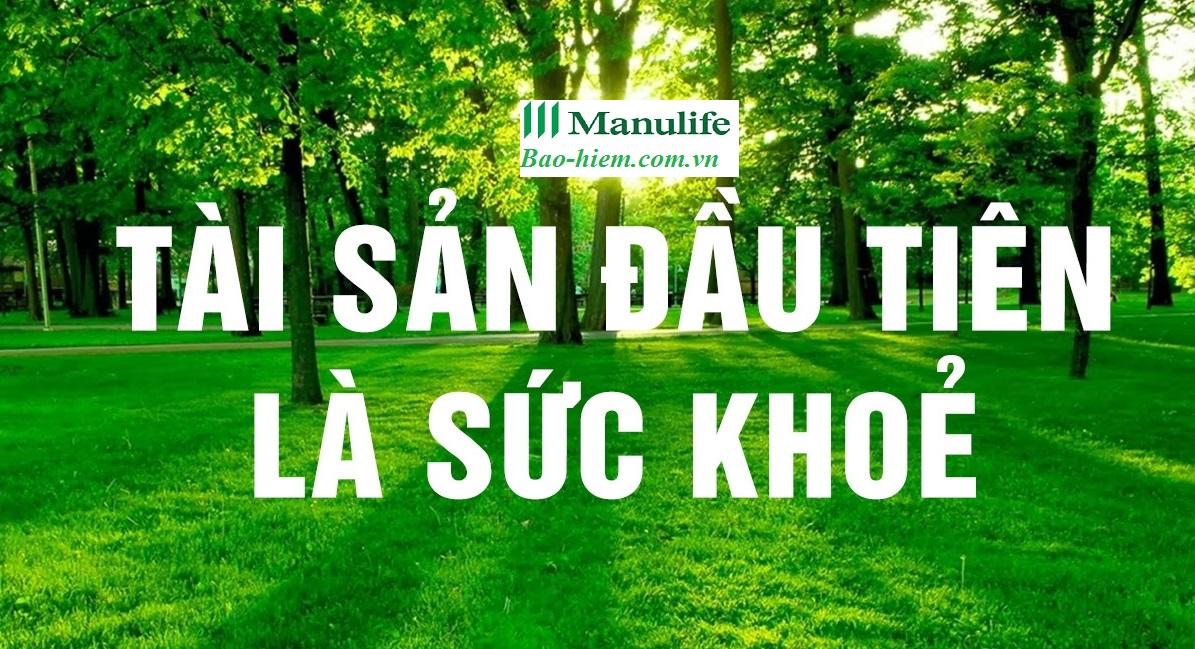 Bảo hiểm nhân thọ Manulife, bảo hiểm sức khỏe, cuộc sống tươi đẹp ưu việt, món quà sức khỏe, manulife điểm tựa đầu tư